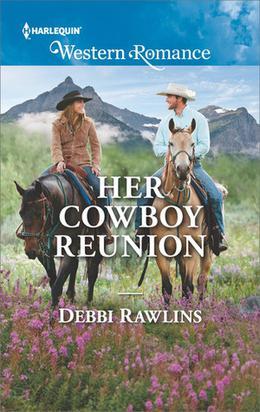 Her Cowboy Reunion by Debbi Rawlins
