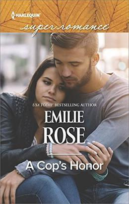 A Cop's Honor by Emilie Rose