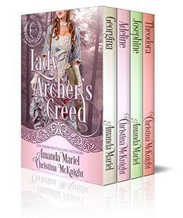 Lady Archer's Creed Series by Christina McKnight, Amanda Mariel