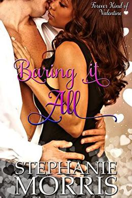 Baring It All by Stephanie Morris