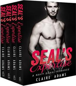 SEAL's Expertise Box Set  (A Navy SEAL Romance) by Claire Adams