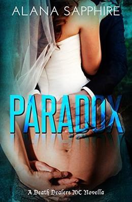 Paradox: A Death Dealers MC Novella by Alana Sapphire, Clarise Tan