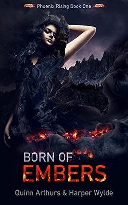 Born of Embers by Harper Wylde, Quinn Arthurs