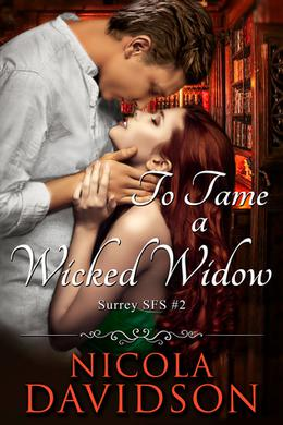 To Tame a Wicked Widow by Nicola Davidson