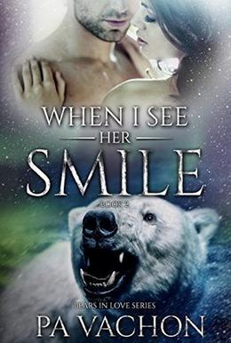 When I See Her Smile by P.A. Vachon