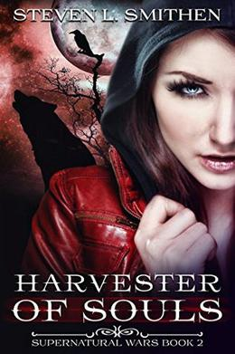 Harvester of Souls by Steven L Smithen