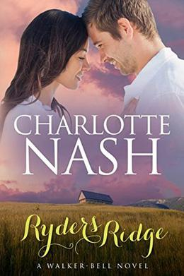 Ryders Ridge: A Walker-Bell Novel by Charlotte Nash