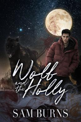 Wolf and the Holly by Sam Burns