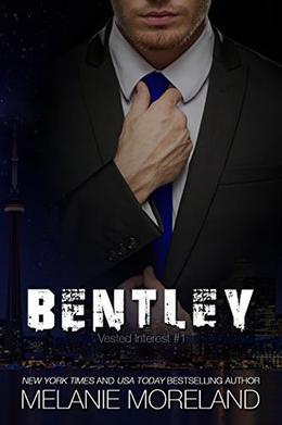 Bentley: Vested Interest #1 by Melanie Moreland
