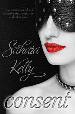 Consent by Sahara Kelly