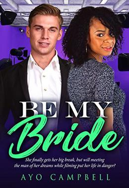 Be My Bride by Ayo Campbell, BWWM Club