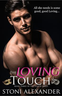 THE LOVING TOUCH by Stoni Alexander