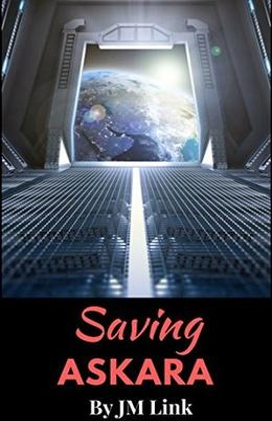 Saving Askara: An Erotic Sci-fi Romance by JM Link
