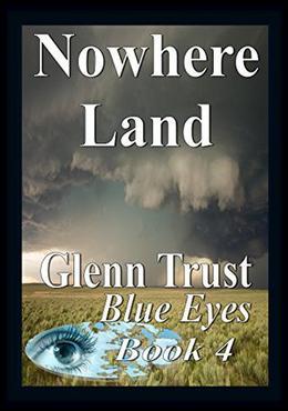 Nowhere Land by Glenn Trust