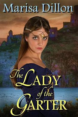 The Lady of the Garter by Marisa Dillon
