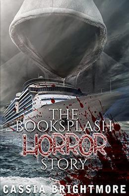 The Book Splash Horror Story by Cassia Brightmore, JM Walker