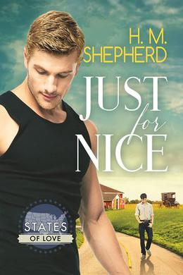 Just for Nice (States of Love) by H.M. Shepherd