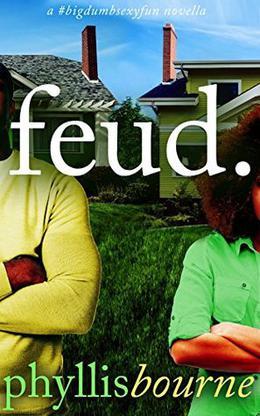 Feud by Phyllis Bourne
