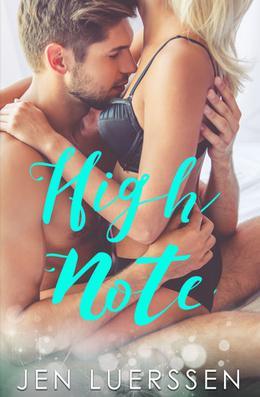 High Note: A Novella by Jen Luerssen