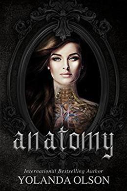 anatomy by Yolanda Olson, Desiree DeOrto