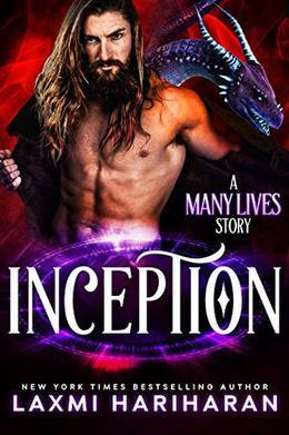 Inception: Paranormal Romance - Dragon Shifters, Immortals and Wolf Shifters by Laxmi Hariharan