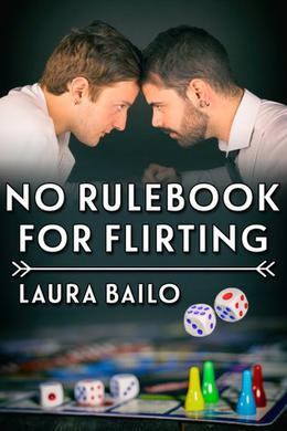 No Rulebook for Flirting by Laura Bailo