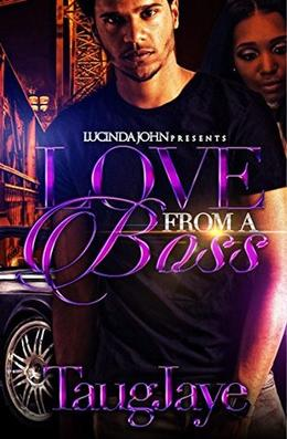 Love From A Boss by TaugJaye Crawford