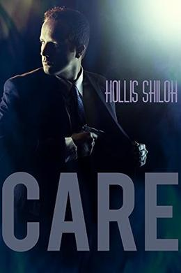 CARE by Hollis Shiloh