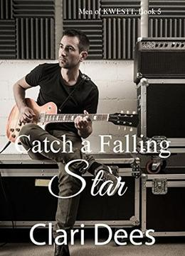 Catch a Falling Star by Clari Dees
