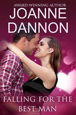 Falling for the Best Man by Joanne Dannon