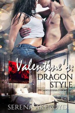 Valentine's: Dragon Style by Serena Akeroyd