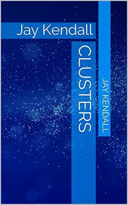 Clusters by Jay Kendall