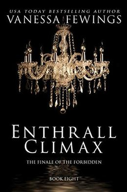 Enthrall  Climax by Vanessa Fewings, Debbie Kuhn