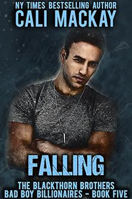 Falling: A Bad Boy Billionaire Romance by Cali MacKay