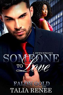 Someone To Love by Talia Renee, Falon Gold