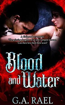 Blood and Water: A Vampire Romance by G.A. Rael