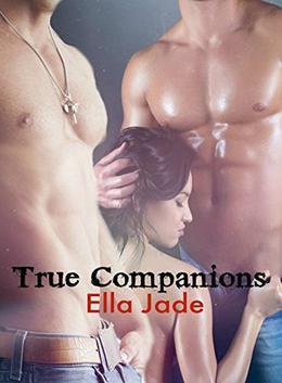True Companions by Ella Jade