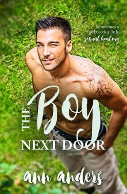The Boy Next Door by Ann Anders