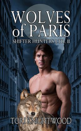 Wolves of Paris by Tori Knightwood