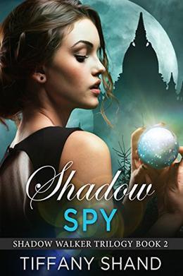 Shadow Spy: by Tiffany Shand