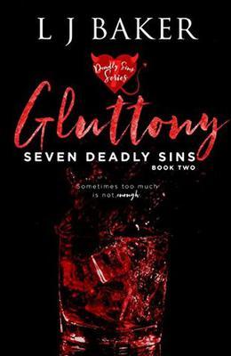 Gluttony by LJ Baker