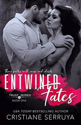 Entwined Fates by Cristiane Serruya