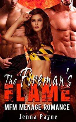 The Fireman's Flame: MFM Menage Romance by Jenna Payne