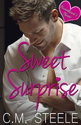 Sweet Surprise by C.M. Steele