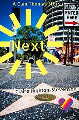 Next: A Cam Thomas Story by Claire Highton-Stevenson