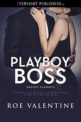 Playboy Boss by Roe Valentine