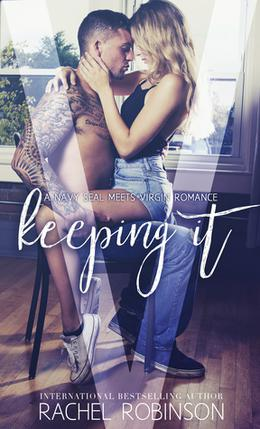 Keeping It by Rachel Robinson