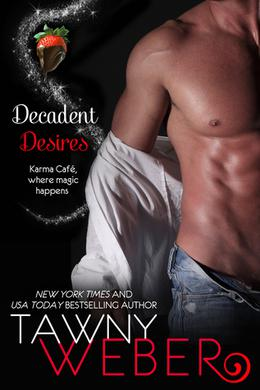Decadent Desires by Tawny Weber
