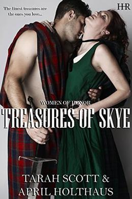 Treasures of Skye by April Holthaus, Tarah Scott