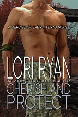 Cherish and Protect: a small town romantic suspense novel by Lori Ryan